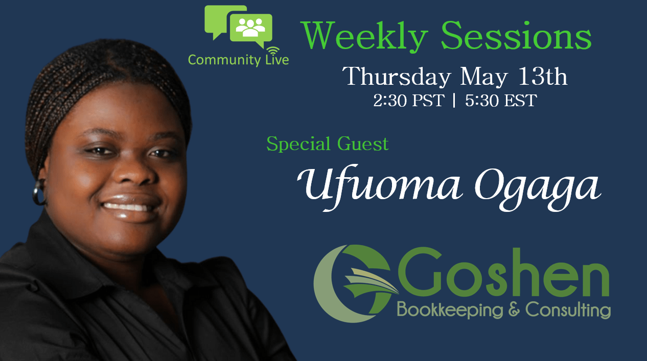 05.13.2021 Weekly Sessions featuring Ufuoma Ogaga
