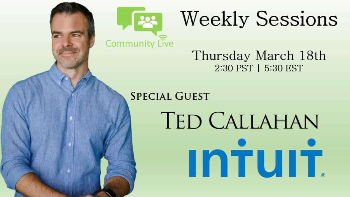 Ted Callahan of Intuit Joins Weekly Sessions
