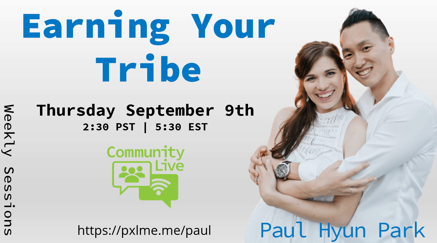 Earning Your Tribe